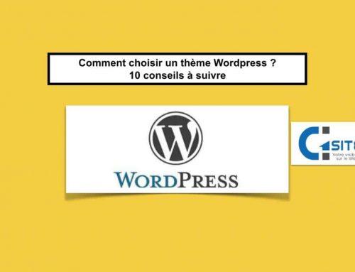 Comment choisir un thème WordPress ? 10 conseils à suivre