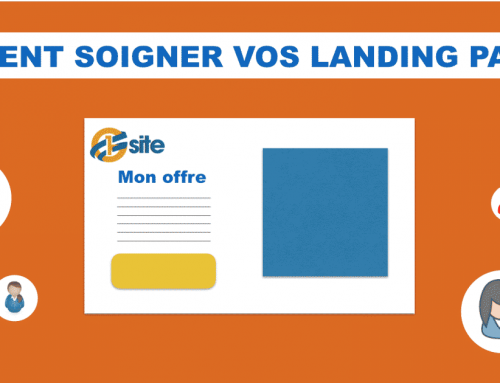 Comment soigner vos landing pages