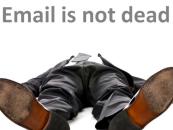 Qui a dit que l'email marketing était mort ?