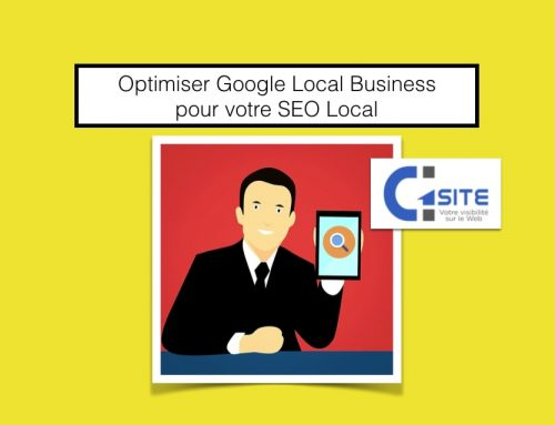 Optimiser Google Local Business pour votre SEO Local