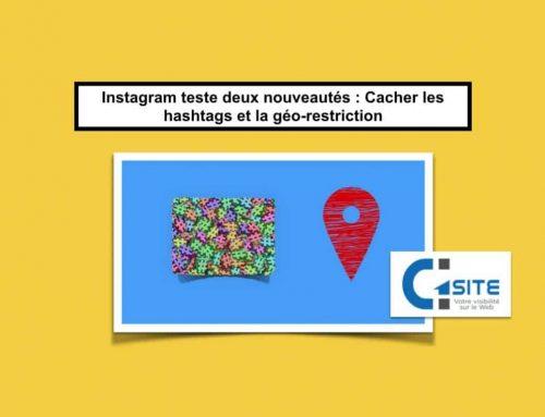 Instagram teste deux nouveautés : Cacher les hashtags et la géo-restriction