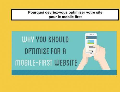 Pourquoi devriez-vous optimiser votre site pour le mobile first #infographie