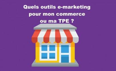 Page Facebook, site Internet et autres outils emarketing pour TPE et commerçants