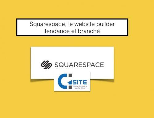 Squarespace, le website builder tendance et branché