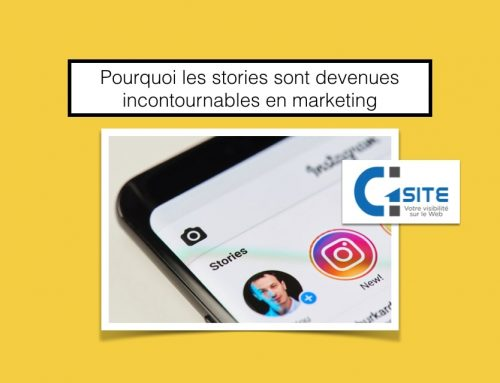 Pourquoi les stories sont devenues incontournables en marketing